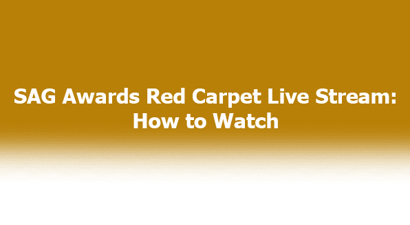 SAG Awards 2020 Red Carpet Live